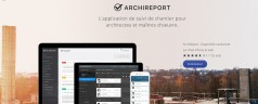 ArchiReport, votre application de suivi de chantier